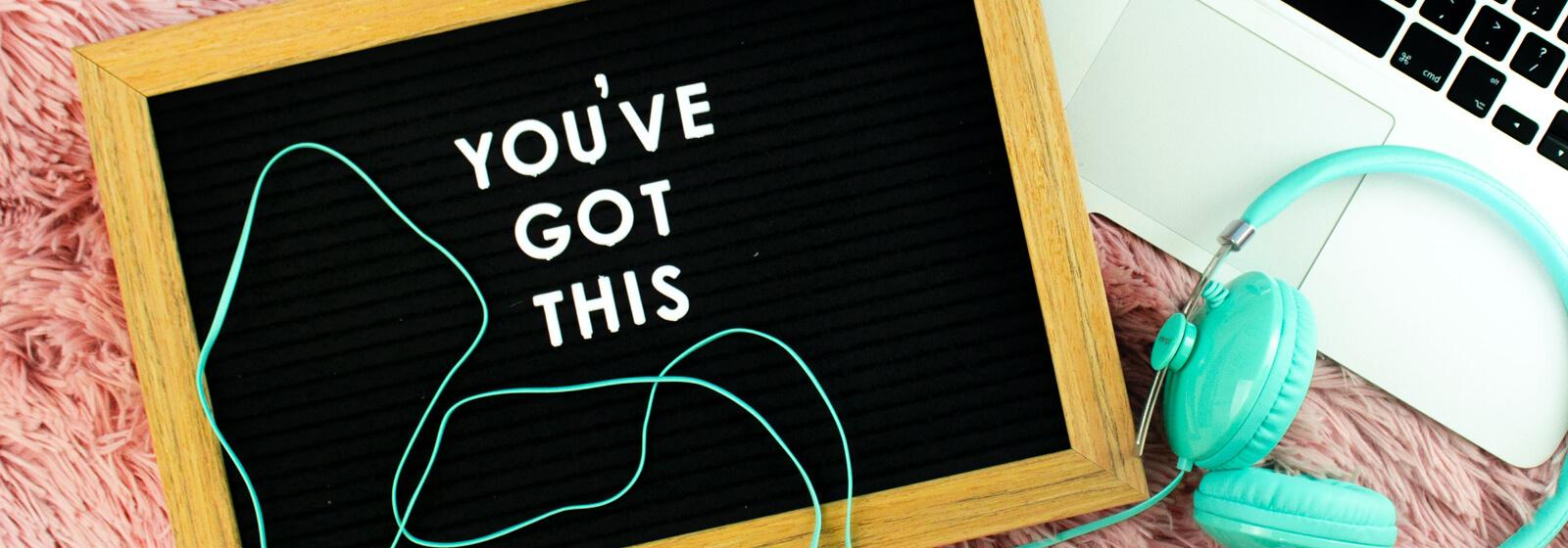 You've Got This image slide
